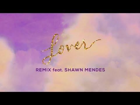 Taylor Swift - Lover Remix Feat. Shawn Mendes (Lyric Video) Sözleri