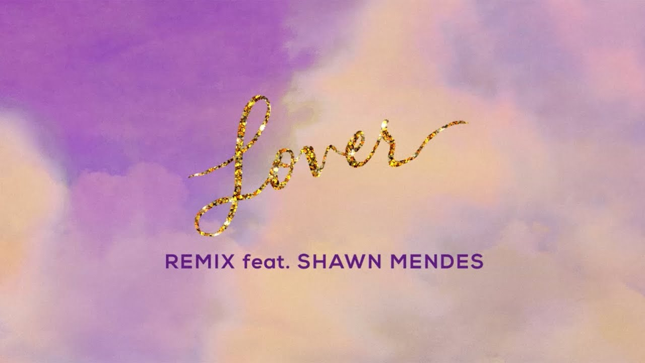Taylor Swift (Feat. Shawn Mendes) - Lover