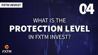 ¿Qué es el nivel de protección en FXTM Invest?