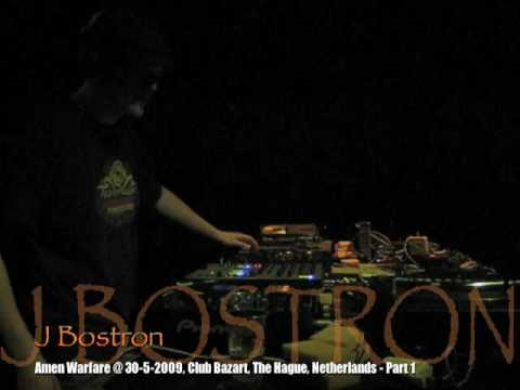 J Bostron @ 30-05-09 Amen Warfare [Raggajungle] P1