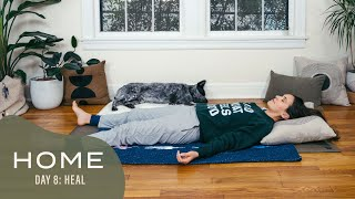 Home-Day 8-Heal | 30 Days of Yoga With Adriene