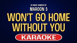 Won't Go Home Without You (Karaoke)   Maroon 5