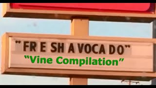 FR E SH A VOCA DO Vine Compilation - Fresh Avocado FreshAvocado Trend Vines Try Not To Laugh RIP