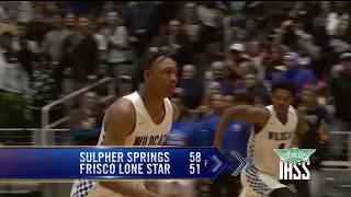 Frisco Lone Star vs Sulphur Springs - 2019 Basketball Highlights