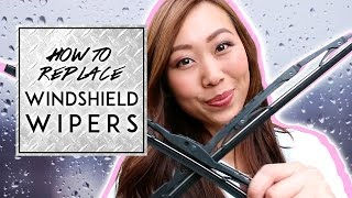 HOW TO CHANGE YOUR WINDSHIELD WIPERS  | Jessicann