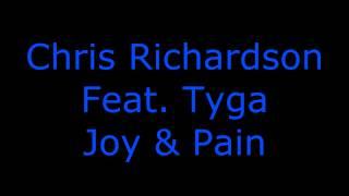 Chris Richardson Feat. Tyga - Joy & Pain ~ Download