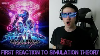 FIRST REACTION To Muse   Simulation Theory