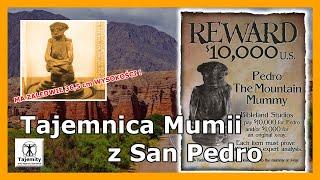 Tajemnica Mumii z San Pedro