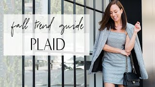 How to Wear PLAID for Fall 2018 I Trend Guide