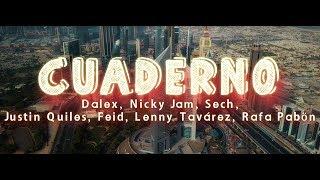 Dalex - Cuaderno ft. Nicky Jam, Sech, Justin Quiles, Feid, Lenny Tavárez, Rafa Pabön