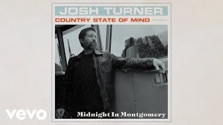Josh Turner Midnight In Montgomery