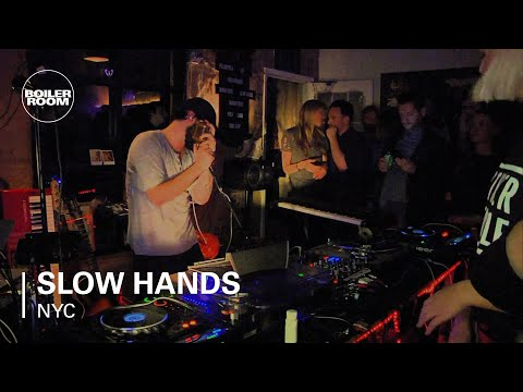 Slow Hands Boiler Room NYC Live Show Mp3
