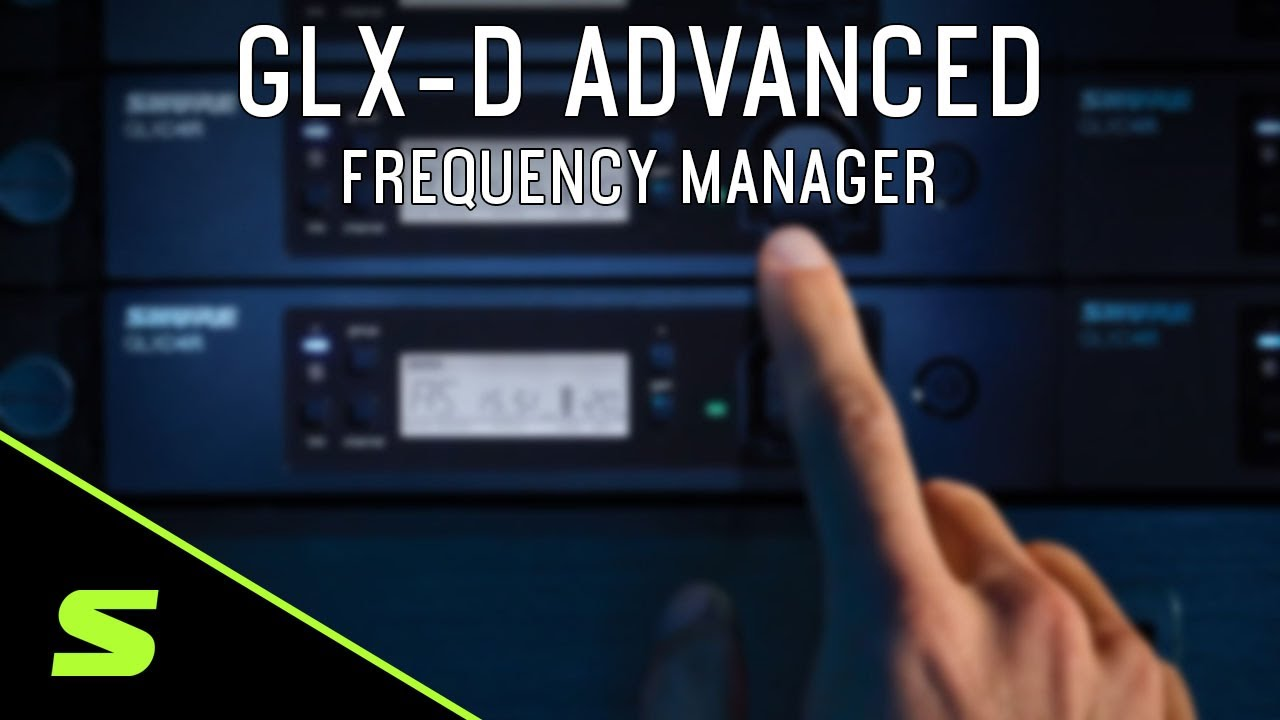 Shure GLX-D Advanced - Frequency Manager Demo