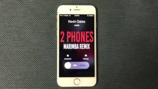 Kevin Gates 2 Phones Marimba Remix