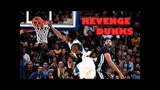 NBA Top 12 Revenge Dunks Of All Time