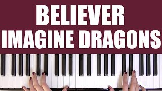 HOW TO PLAY: BELIEVER - IMAGINE DRAGONS