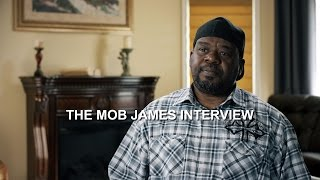 The Mob James Interview