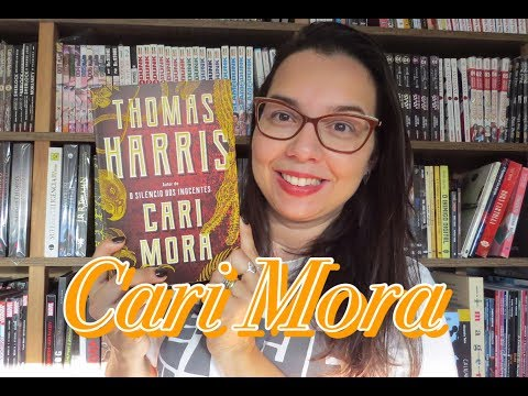 Cari Mora por Thomas Harris |Editora Record | Blog Leitura mania