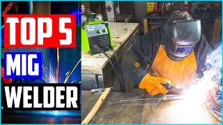 Best MIG Welder 2020 - Top 5 MIG Welders Review