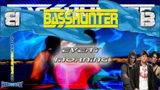 BassHunter - Every Morning (Extended Version)
