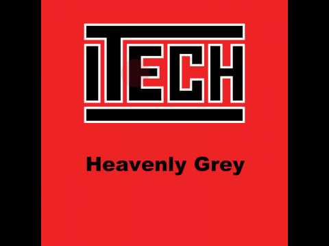 Heavenly Grey - Original Mix - Itech - Itech Records