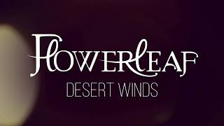 FlowerLeaf releases a lyric video for DESERT WINDS