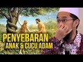 Download Video Jarang Dibahas‼️ Kisah Penyebaran Cucu Adam - Ustadz Adi Hidayat LC MA