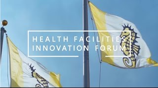 Health Facilities Innovation Forum // Overview