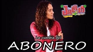 """""""La Cumbia del ABONERO"""" JALADO ESTRENO 2018"""