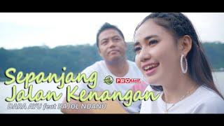 Download lagu Dara Ayu Ft Bajol Ndanu Sepanjang Jalan Kenangan Reggae Version Mp3