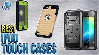 10 Best IPod Touch Cases 2018