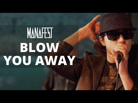 Manafest - Blow You Away (Doug Weier Remix)