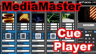 ArKaos MediaMaster Video Tutorial - 11. ArKaos MediaMaster Video Manual - Intro to Cue Player