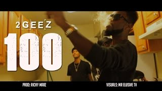 "2GEEZ ""100"" Music Video"