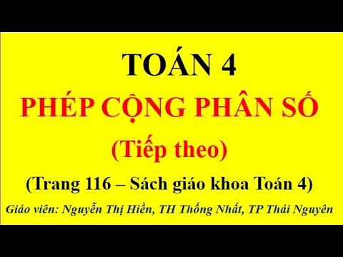 TOÁN LỚP 4 - TIẾT 111: PHÉP CỘNG PHÂN SỐ (TIẾP THEO)
