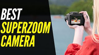 Best Superzoom Digital Cameras 2021   120X