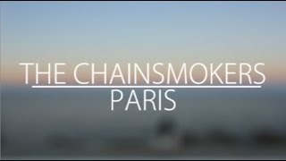 Paris (LYRICS) - The Chainsmokers