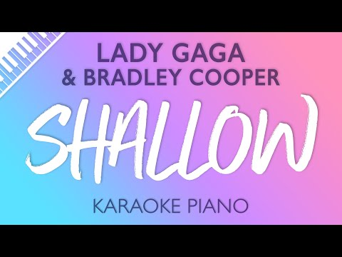 Shallow (Piano Karaoke Instrumental) Lady Gaga & Bradley Cooper Mp3
