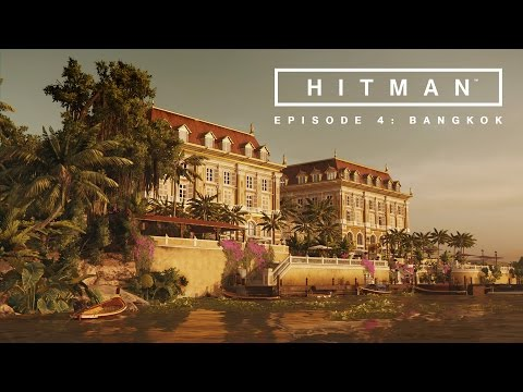 HITMAN: Episode 4 - Bangkok Trailer thumbnail