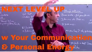 NEXT LEVEL UP w Your Communication & Personal Energy