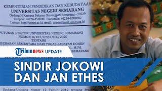 Gara-gara Sindir Presiden Jokowi dan Jan Ethes di Facebook, Dosen Unnes Dibebastugaskan Sementara