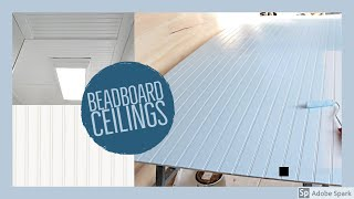 How To Install Beadboard To A Ceiling Yourself - EASY!