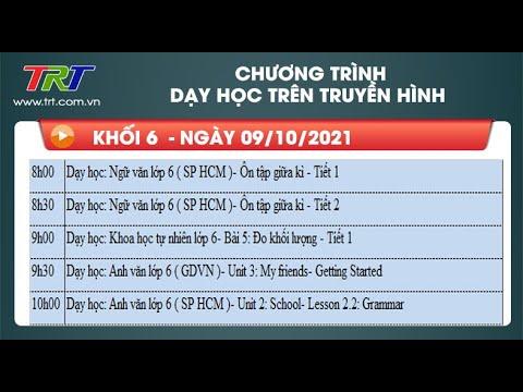Lớp 6: Dạy học trên truyền hình TRT ngày 09/10/2021