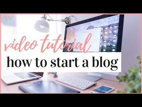 HOW TO START A BLOG IN 2019 | VIDEO TUTORIAL ✨