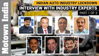 Indian Auto Industry Lockdown- What the experts say | Part 1 of 3 | Motown India