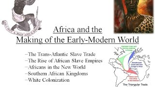 African History (1450-1750CE; Period IV of AP World Hist...