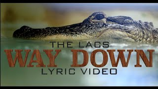 The Lacs Way Down
