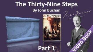 Part 1 - The Thirty-Nine Steps Audiobook by John Buchan (Chs 1-5)