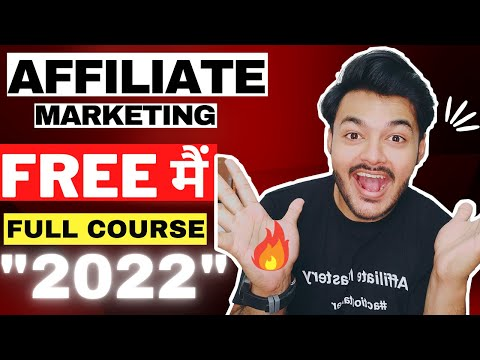Affiliate Marketing Full Course For Beginners ( HINDI ) In 2021 : [ Start With ZERO Money ]