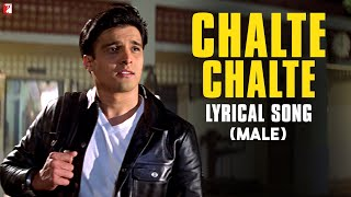 Lyrical Chalte Chalte Song With Lyrics Male Version Mohabbatein Shah Rukh Khan Anand Bakshi